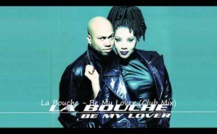 La Bouche - Be My Lover (House Mix)