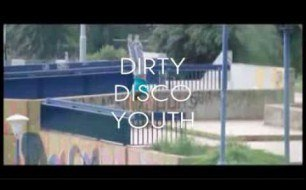 Dirty Disco Youth - The Bell