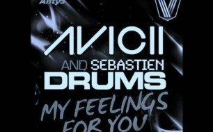 Avicii - My Feelings For You (Original Mix)