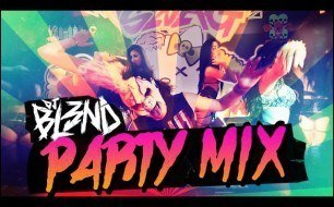 DJ BL3ND - Party Mix (2013)