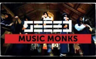 Seeed - Music Monks (International Version)