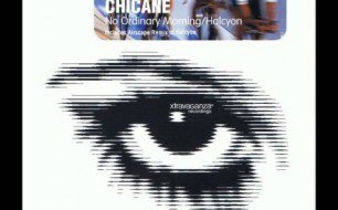 Chicane - Halcyon (Original Mix)