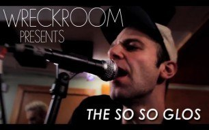 The So So Glos - Diss Town
