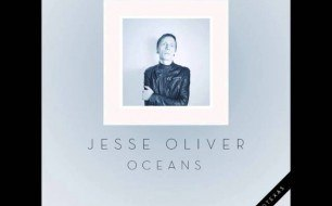 �������� ����������� ���� Jesse Oliver - Oceans (Mirror People Remix)