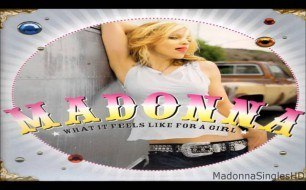 Смотреть музыкальный клип Madonna - What It Feels Like For A Girl (Above And Beyond Radio Edit)