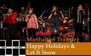 Смотреть музыкальный клип The Manhattan Transfer - Let It Snow, Let It Snow, Let It Snow