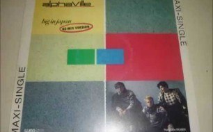 Alphaville - Big In Japan (Single Version  88)