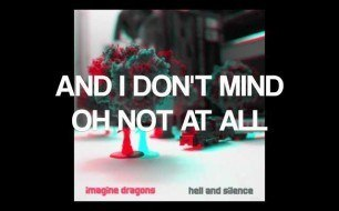 Imagine Dragons - I Don t Mind
