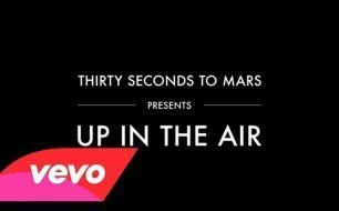 30 Seconds To Mars - Up In The Air (Remix)