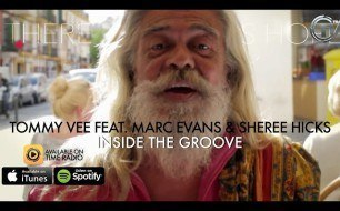 Смотреть музыкальный клип Tommy Vee - Inside The Groove (feat. Marc Evans & Sheree Hicks) (Lyrics)