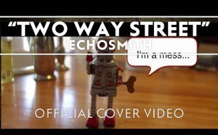 Echosmith - Two Way Street (Cover Kimbra)