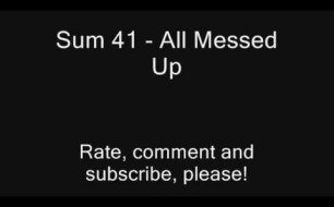 Sum 41 - All Messed Up