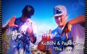 KaBaN - The Love Land (feat. Papa Grant) [Official video]