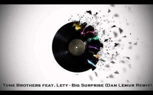 Смотреть музыкальный клип Tune Brothers Feat. Lety - Big Surprise (Dan Lemur Remix)