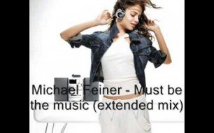 �������� ����������� ���� Michael Feiner - Must Be The Music