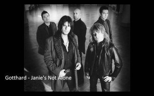 �������� ����������� ���� GOTTHARD - Janie s Not Alone