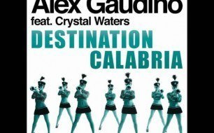 Alex Gaudino - Destination Calabria (Radio Edit)