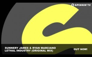 Sunnery James & Ryan Marciano - Lethal Industry (Original Mix)