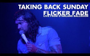 �������� ����������� ���� Taking Back Sunday - Flicker Fade (Live @ New Jersey, 2013)