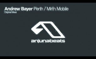 Andrew Bayer - Mirth Mobile (Original Mix)