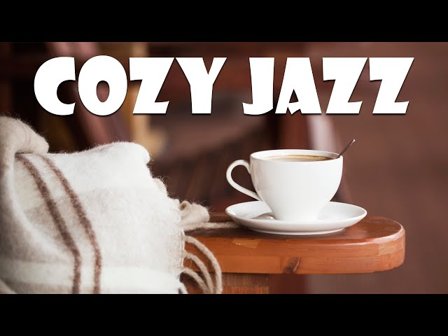Смотреть видео Cozy JAZZ: Sweet Bossa Nova and Warm Instrumental JAZZ - Relaxing Background Music